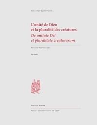 Achard de Saint-Victor - L'unité de Dieu et la pluralité des créatures.