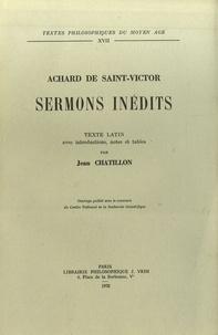 Achard de Saint-Victor - Sermons inédits - Texte latin.