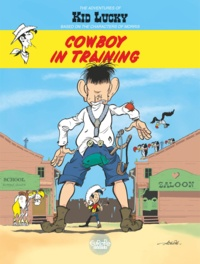 Achdé - Adventures of Kid Lucky by Morris - Volume 1 - Cowboy in Training.