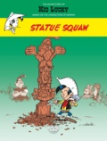 Achdé - Adventures of Kid Lucky by Morris - Volume 3 - Statue Squaw.
