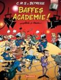 Achdé et Raoul Cauvin - CRS = Détresse Tome 11 : Baffes Académie !.