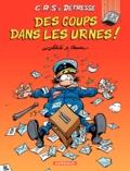Achdé et Raoul Cauvin - CRS = Détresse Tome 13 : Des coups dans les urnes !.