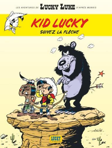 Les aventures de Kid Lucky Tome 4 - Suivez la flèche Achdé