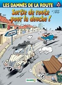 Rudy et  Achdé - Les damnés de la route Tome 10 : Sortie de route pour la deuche !.