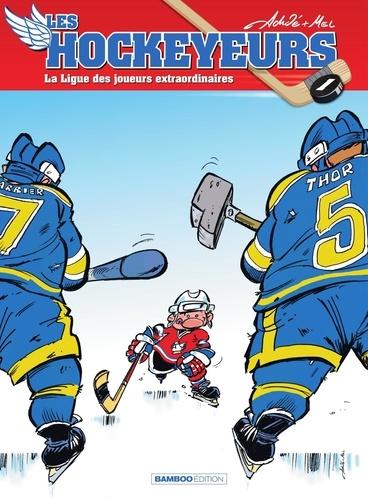 Les hockeyeurs Tome 1 - La Ligue des joueurs extraordinaires - 9782818910795 - 6,99 €