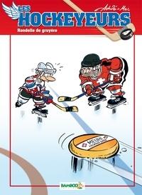 Achdé - Les hockeyeurs Tome 4 : Rondelle de gruyère !.