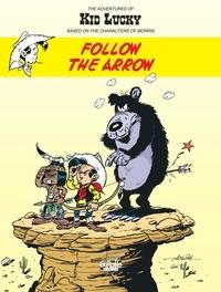 Achdé - The Adventures of Kid Lucky  4. Follow the Arrow.