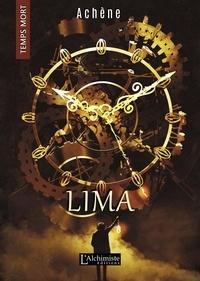Ebooks gratuits Android télécharger le pdf Lima  (Temps Mort : L'Anthologie) (Litterature Francaise) 9782379660467