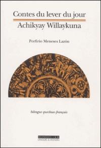 Contes du lever du jour. Edition bilingue français-quechua.pdf