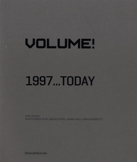 Achille Bonito Oliva et Danilo Eccher - Volume! - 1997... Today.