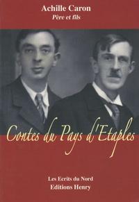 Achille Caron - Contes du pays d'Etaples.
