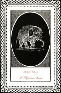 Achille Chavée - L'éléphant blanc.