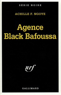Achille-F Ngoye - Agence Black Bafoussa.