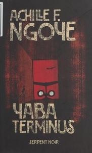 Achille-F Ngoye - Yaba terminus.