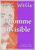 Achille Laurent et H. G. Wells - L'homme invisible.