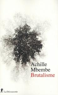 Achille Mbembe - Brutalisme.