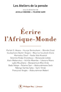 Achille Mbembe et Felwine Sarr - Ecrire l'Afrique-Monde.