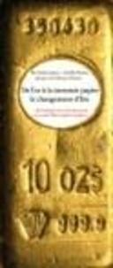 Achille Mestre et Émile James - De l'or à la monnaie papier : le changement d'Ere 1914-1939 - (Et comment cela s'est terminé devant les tribunaux).