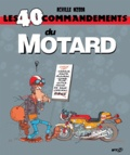 Achille Nzoda - Les 40 commandements  : Les 40 commandements du motard.