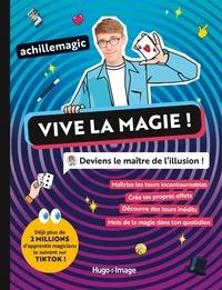 Achillemagic - Vive la magie ! - Deviens le maître de l'illusion !.