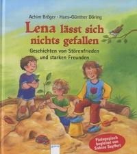 Achim Bröger - Lena lässt sich nichts gefallen.