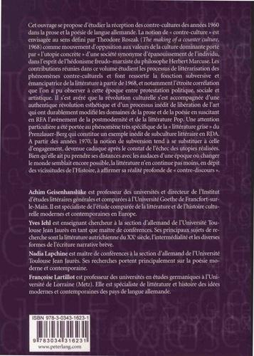 Contre-cultures et littératures de langue allemande depuis 1960. Entre utopies et subversions