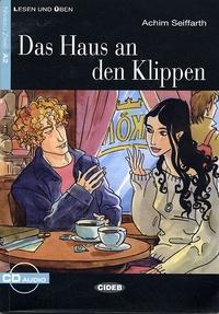 Achim Seiffarth et Cinzia Medaglia - Das Haus an den Klippen. 1 CD audio