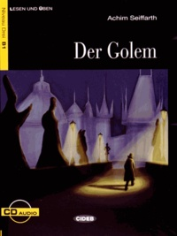 Achim Seiffarth et Gustav Meyrink - Der Golem. 1 CD audio