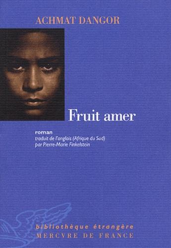 Achmat Dangor - Fruit amer.