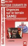 Achraf Houatmia - Pratique courante en urgences sur le terrain SAMU - Protocoles médicaux et thérapeutiques.