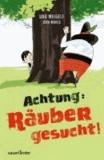 Achtung: Räuber gesucht!.