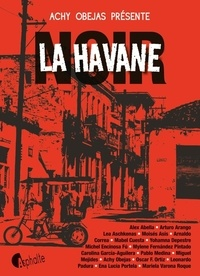 Achy Obejas - La Havane Noir.