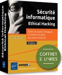 ACISSI et Marion Agé - Sécurité informatique Ethical Hacking - Coffret en 2 volumes : Tester les types d'attaques et mettre en place les contre-mesures.