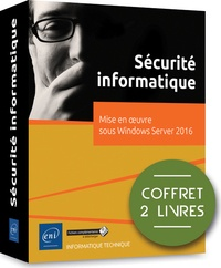 Sécurité Informatique- Coffret en 2 volumes : Mise en oeuvre sous Windows Server 2016 -  ACISSI pdf epub