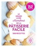 ACP Magazines Ltd - Le grand livre Marabout de la pâtisserie facile - 500 recettes.