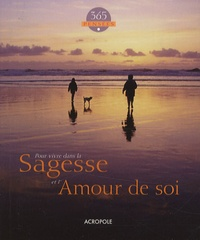 Acropole - 365 Pensées - Pour vivre dans la Sagesse et l'Amour de soi.