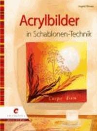 Acrylbilder in Schablonen-Technik.