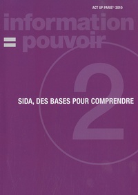Act Up Paris - Sida, des bases pour comprendre.