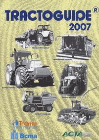 ACTA - Tractoguide - Tracteurs agricoles - Tracteurs spécialisées - Chargeurs téléscopique - Moissonneuse-batteuse - Ensileuses automotrices - Machines à vendanger.