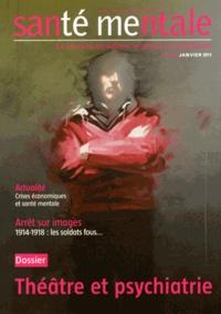 Isabelle Lolivier - Santé mentale N° 154, Janvier 2011 : Théâtre et psychiatrie.