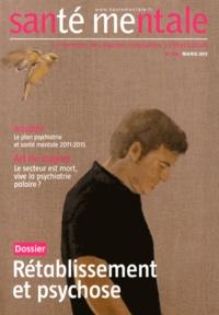 Isabelle Lolivier - Santé mentale N° 166, Mars 2012 : Rétablissement et psychose.