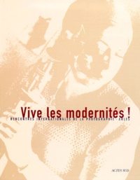 Actes Sud - 30e Rencontres Internationales de la Photographie - Vive les modernités.