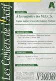 Francis Batifoulier - Les Cahiers de l'Actif N° 368/369, Janvier- : A la rencontre des MECS - Enjeux majeurs et nouvelles logiques d'actions.