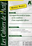 Jean-Michel Plane - Les Cahiers de l'Actif N° 382-383 / 384-385 : Les aspects du travail en équipe... ou les conditions d'une coopération efficace.