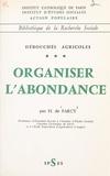 Action Populaire et  Institut catholique de Paris - Débouchés agricoles (3) - Organiser l'abondance.