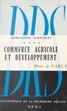 Action Populaire et  Institut catholique de Paris - Débouchés agricoles (4) - Commerce agricole et développement.