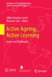 Gillian Boulton-Lewis - Active Ageing, Active Learning - Issues and Challenges.