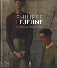 Ad hoc - Philippe Lejeune, grandeur de l'imperceptible.
