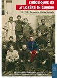 AD Lozère - Chroniques de la Lozère en guerre - 1914-1918 : Carnets de guerre de Marius Balmelle.