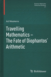Travelling Mathematics : The Fate of Diophantos Arithmetic.pdf